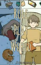 Role Play World by frncssssss