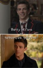 Barry Allen or Sebastian Smythe? by _olivarry_