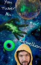 Rebellion (YouTuber au) by _jackthedragon_