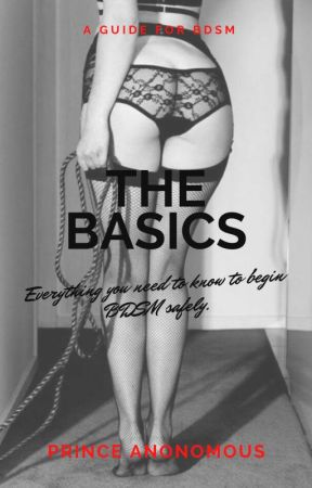 The Basics: Everything you need to know about BDSM by XxPrinceAnonomousxX