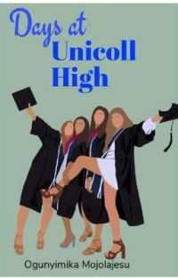DAYS AT UNICOLL HIGH cover