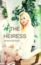 The Heiress || MSN by PingooPot
