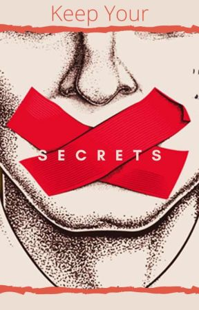 Keep Your Secrets by smytprince