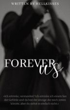 Forever us von Hellkisses