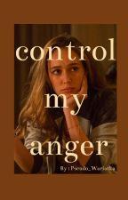 Control my anger || Clexa AU by Pseudo_Wariatka
