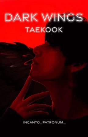 Dark Wings - TAEKOOK by incanto_patronum_