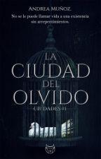 La ciudad del olvido  [Ciudades #1] de andrea-2006