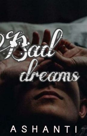 Bad dreams by -itnasha-