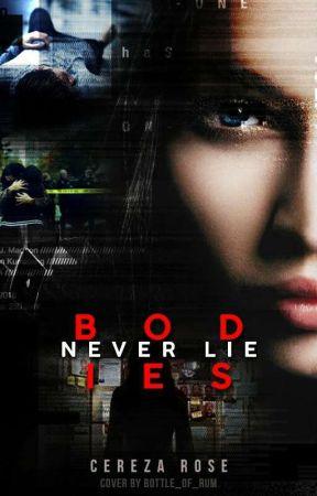 Bodies Never Lie (Rewrite) by NovaleeReed