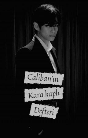 Caliban'ın kara kaplı defteri by hisasihun