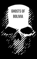 The Ghosts of Bolivia (A Ghost Recon and SU crossover) by SPETSNAZ2020