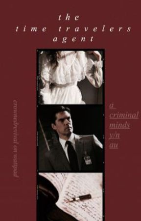 the time travelers agent // hotchner x reader by crownedrevival