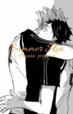 Summer Skin - bokuaka by Rantaro_avocado