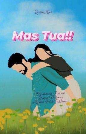 Mas Tua!! (SELESAI-Revisi) by QueenApni