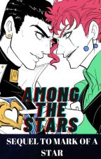 Among The Stars (Jotaro x Reader x Kakyoin) BOOK TWO by cvsmix_plvto