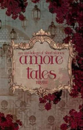 Amore Tales (Short Stories) by addiction_01