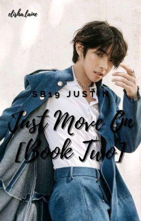 Just Move On B2 • SB19 Justin [ON-GOING]  by elijahdedios_