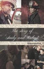 The story of Andy and Robert by Lovestation_19