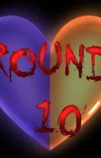 Round 10 by CelestialX1