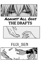 Against All Odds | BHA / MHA FF x Assassination Classroom. by Wisteria_Reads