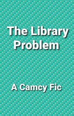 The Library Problem (One-shot) by my_fiction_fantasies