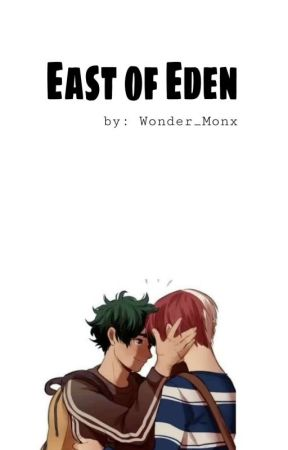 East of Eden by Wondering_Around