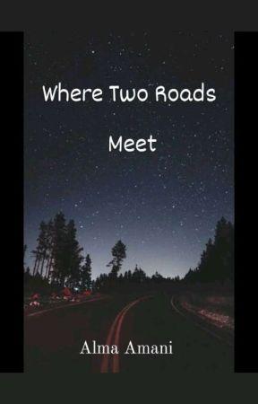 Where Two Roads Meet by Alma_A_