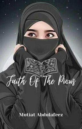 FAITH OF THE PIOUS by MutiatAbdulafeez