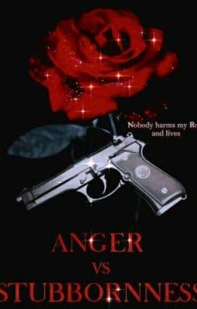 Anger v/s Stubborness  by bindaas_aru