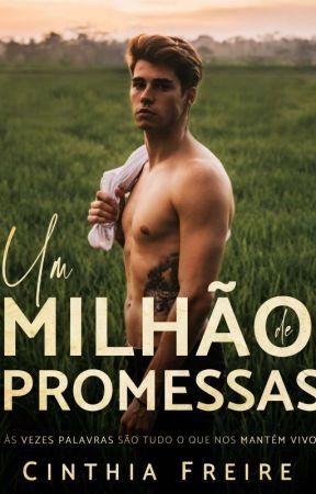 Um Milhão de Promessas - DEGUSTAÇÃO  by CinthiaFreire7