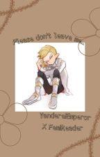 "Please don't leave me. .""Yandere Emperor X Fem reader"" by Asahi-Bear"