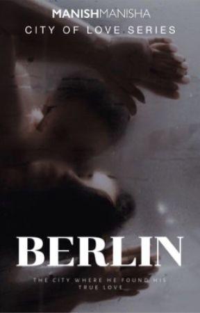 BERLIN by manishmanisha