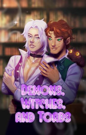 Demons, Witches, and Toads (BoyxBoy) by Yourpersonalprince