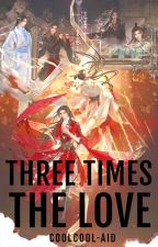 [MXTX] Three Times the Love by CoolCool-Aid