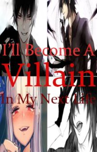 I'll become a villain in my next life part 2 cover