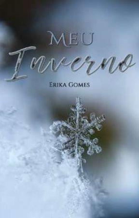 Meu Inverno by ErikaGomes381