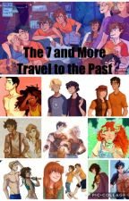The 7 and More Travel to the Past by _Kateeeeee_
