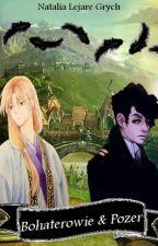 Bohaterowie i Pozer autorstwa Lejare011