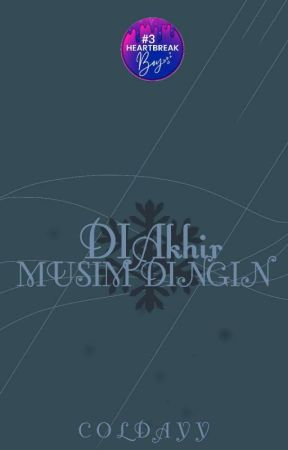 DIAkhir Musim Dingin (#3) by Coldayy