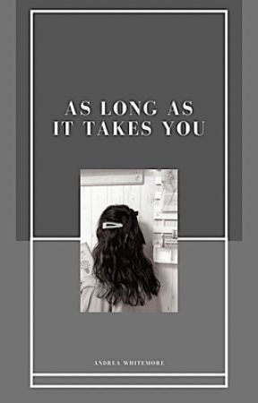 As Long As It Takes You | On Hold by ladamedior