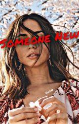 Someone New || B99 by Hxidxx