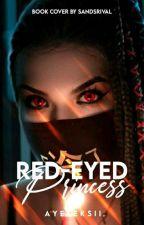 Red-eyed Princess by Ayeeeksii