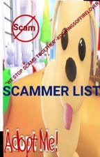The Adopt Me Scammer list by kcswingsoffirelover