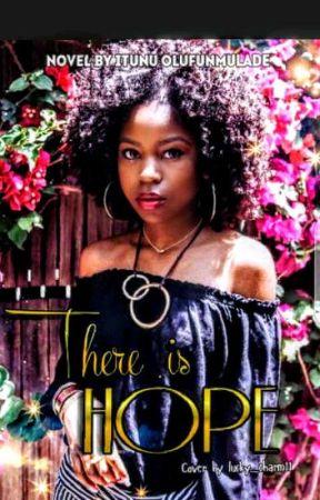 There Is Hope by feyinoluwa