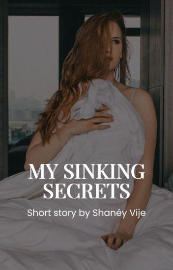 My Sinking Secrets