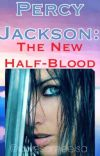 Percy Jackson: The New Half-Blood cover