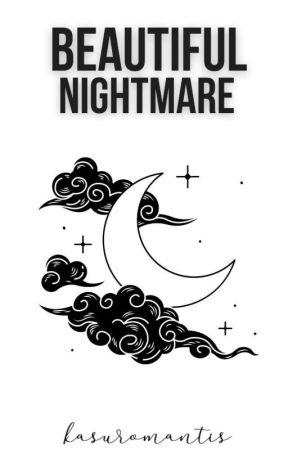 Beautiful Nightmare by kasuromantis