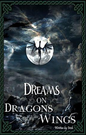 Dreams on Dragon's Wings by storiesbyirish