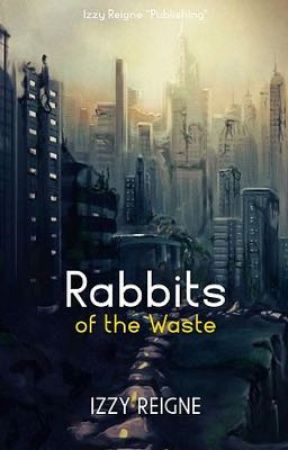 Rabbits of the Waste by Izzy_Reigne