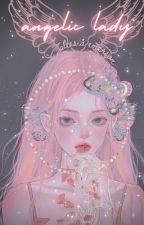 Angelic Lady by -cloudwalker